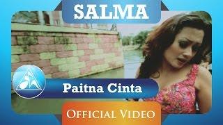 Gambar cover Salma - Paitna Cinta (Official Video Clip)