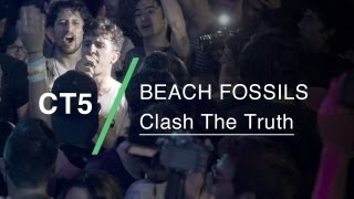 beach fossils perform clash the truth at ct5
