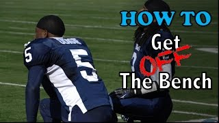 how to become a starter and get off the bench   football tip fridays