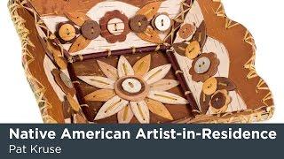 Native American Artist-in-Residence Pat Kruse
