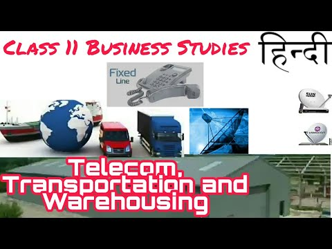 (Hindi) Telecom services, Transportation and Warehousing Class 11 Business Studies Chapter 4.