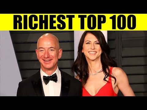 Richest People in the World - Forbes List of Billionaires Top 100 (2019)