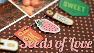 "Scrapbook Layout: ""Seeds of Love"""