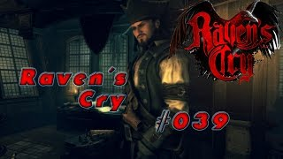 Let´s Play Raven´s Cry #039 - Auf nach St. Johns - Gameplay german  [Full-HD]