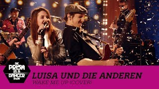 Luisa & Die Anderen - Wake Me Up (Cover) | Die PRISM Is A Dancer Show mit Jan Böhmermann