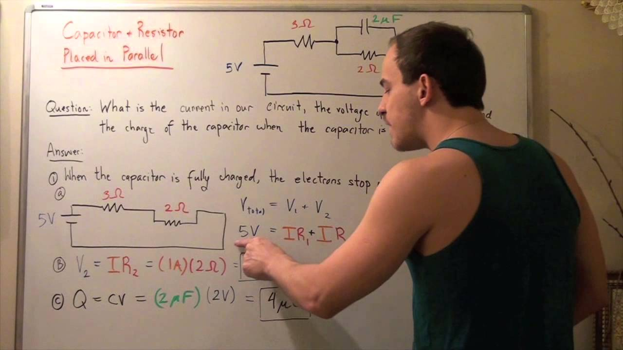 Circuit Example 3 Capacitor And Resistor In Parallel Series Circuits The Sum Of Voltages Is Equal To Applied Voltage Youtube
