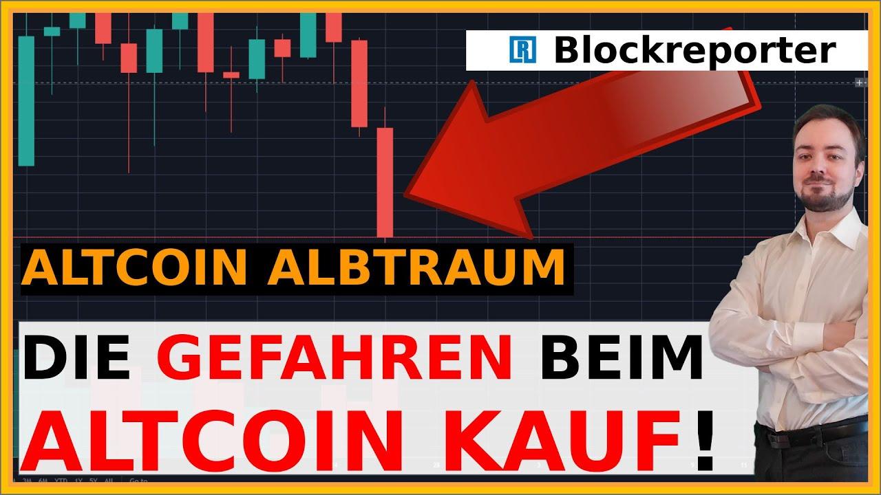 Diese Gefahren beim Kauf von Altcoin musst du kennen! | Blockreporter deutsch kryptowährung 6