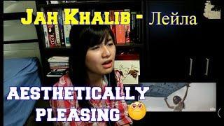 Jah Khalib - Лейла _ Official video (Reaction)