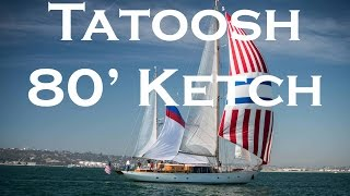 Tatoosh - A beautiful 80' ketch and her history