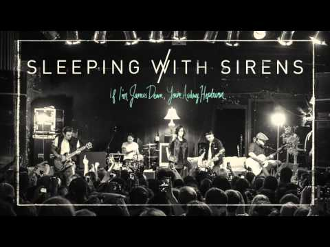 "Sleeping With Sirens - ""If I'm James Dean, You're Audrey Hepburn"" (Full Album Stream)"
