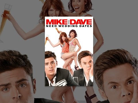 Mike and Dave Need Wedding Dates Mp3