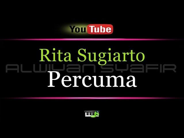 Karaoke Rita Sugiarto - Percuma