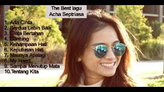 The Best Lagu Acha Septriasa