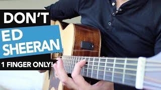Don't - Ed Sheeran Guitar Lesson - Don't/Loyal/No Diggity/The Next Episode/Nina - How to play