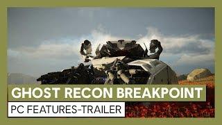 Ghost Recon Breakpoint: PC Features-Trailer | Ubisoft [DE]