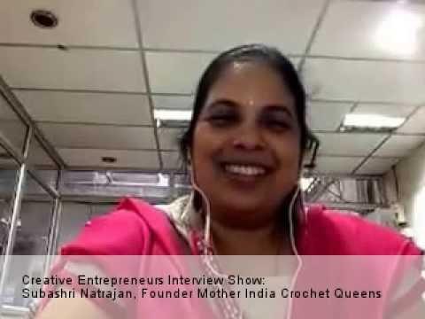 Creative Entreprenuers Interview Series Guest: Subashri Natrajan, Chennai India