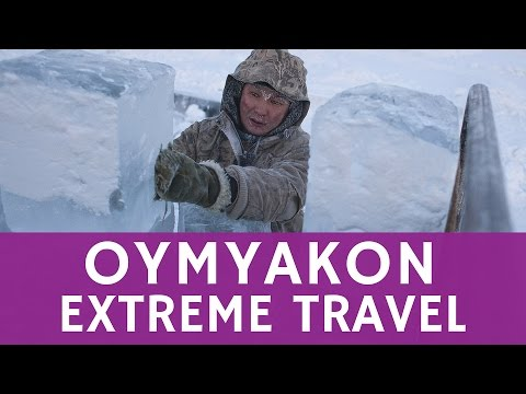 Extreme tourism to the coldest town on Earth - Oymyakon
