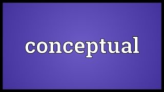 Conceptual Meaning