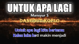 Download Lagu Mansyur S - UNTUK APA LAGI - Karaoke dangdut koplo (COVER) KORG Pa3X mp3
