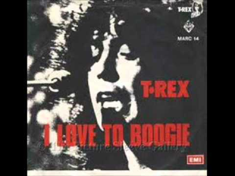 T Rex - I Love To Boogie mp3
