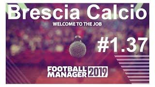 🔴Football manager 2019 ► Brescia Calcio.Начало 2-го сезона в Серии А⚽ Версия #1.37