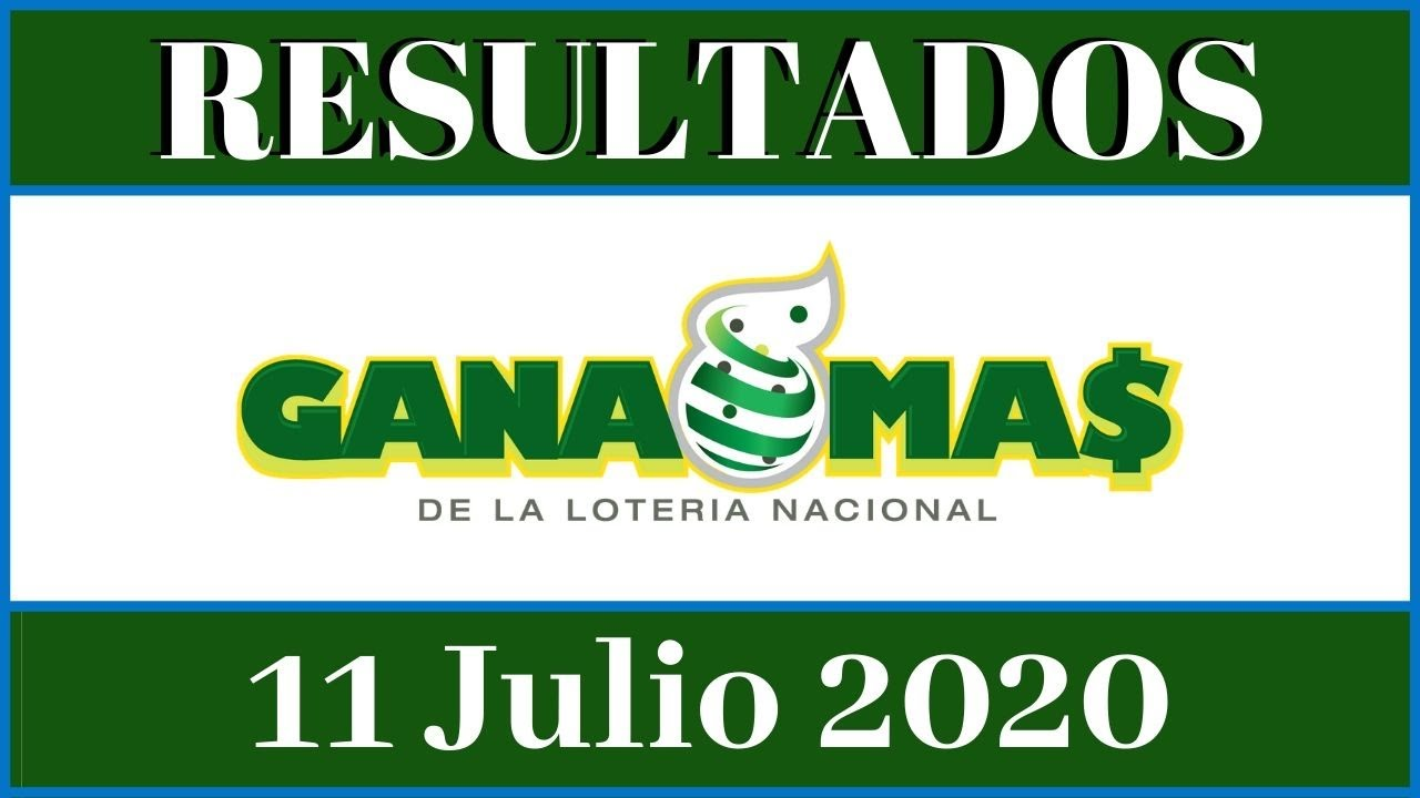 Resultados de la loteria Nacional Noche Gana Mas  de hoy 11 de julio del 2020