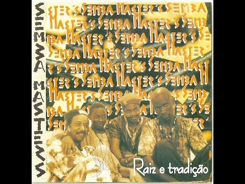 Semba Master's - Raiz E Tradição (1998) CD completo