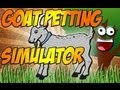 Goat Petting Simulator: Review (My first and last game review)