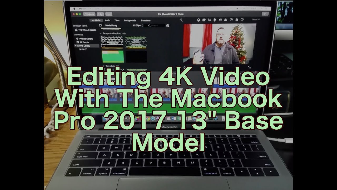Editing 4k With The Macbook Pro 2017 13 Base Model Youtube