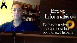 Breve Informativo - Noticias Forex del 27 de Noviembre 2018