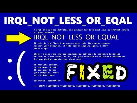 IRQL_NOT_LESS_OR_EQUAL Windows 10 / 8 / 7 Fix | How To Fix IRQL NOT LESS OR EQUAL Blue Screen Error