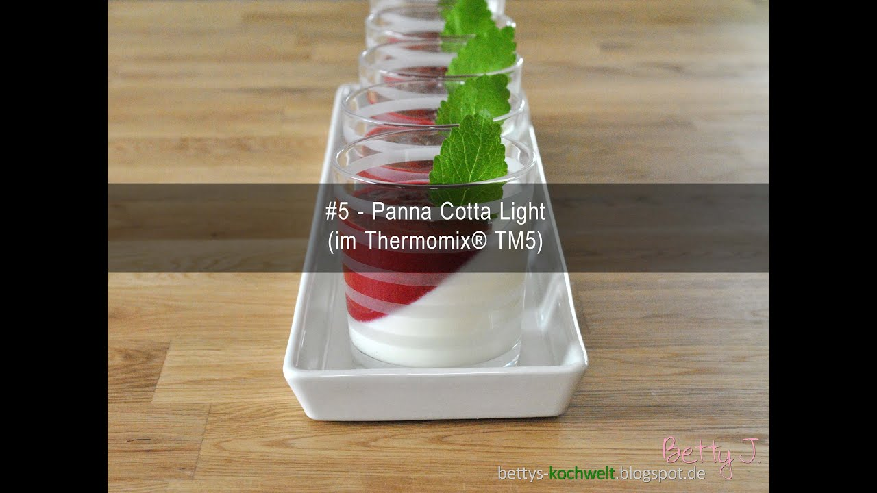 5 panna cotta light im thermomix tm5 youtube. Black Bedroom Furniture Sets. Home Design Ideas