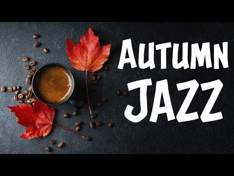 Autumn JAZZ Music - Sad Piano Jazz and Autumn: Slow JAZZ  Playlist