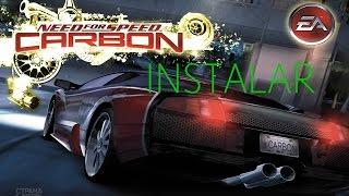 como instalar need for speed carbon desde un cd