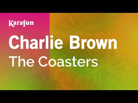 Karaoke Charlie Brown - The Coasters *