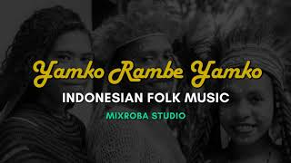 Yamko Rambe Yamko - Indonesian Folk Music Cover