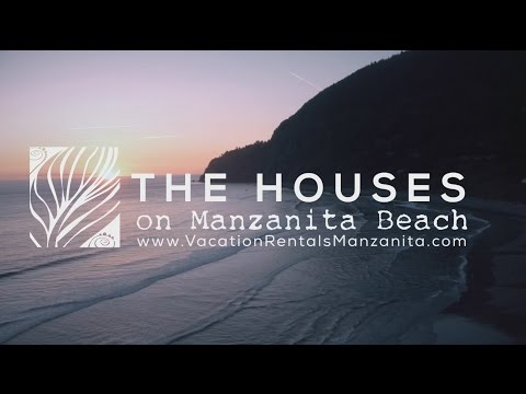 The Houses on Manzanita Beach: Vacation Rental Homes in Manzanita, Oregon