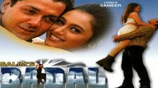 Video Badal |  Full Hindi Movie HD ( 2000 ) Bobby Deol, Rani Mukerji download MP3, 3GP, MP4, WEBM, AVI, FLV September 2019