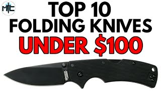 Top 10 Folding Knives Under $100 - Available NOW 2020