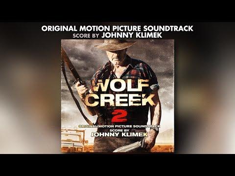 Wolf Creek 2 Soundtrack - Johnny Klimek - Official Album Preview