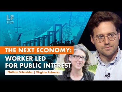 The Next Economy: Worker-Led, for Public Interest