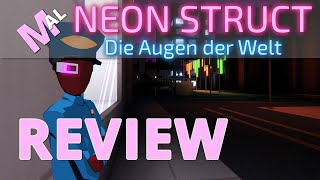 Mal's Neon Struct Review [HD, PC]