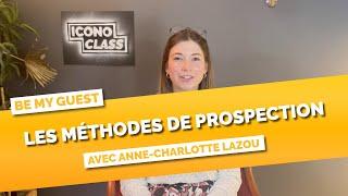 Les méthodes de prospection par Anne-Charlotte L'Azou