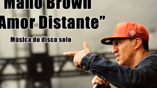 "Mano Brown ""Amor Distante"" Música  nova do disco solo"