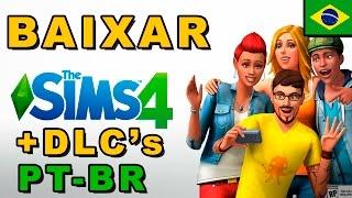 BAIXAR THE SIMS 4 DELUXE + TODAS DLCs EM PORTUGUÊS COMPLETO !