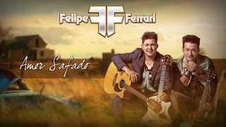 Baixar Amor Safado - Felipe e Ferrari