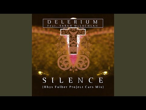 Silence (feat. Sarah McLachlan) (Rhys Fulber Project Cars Mix)