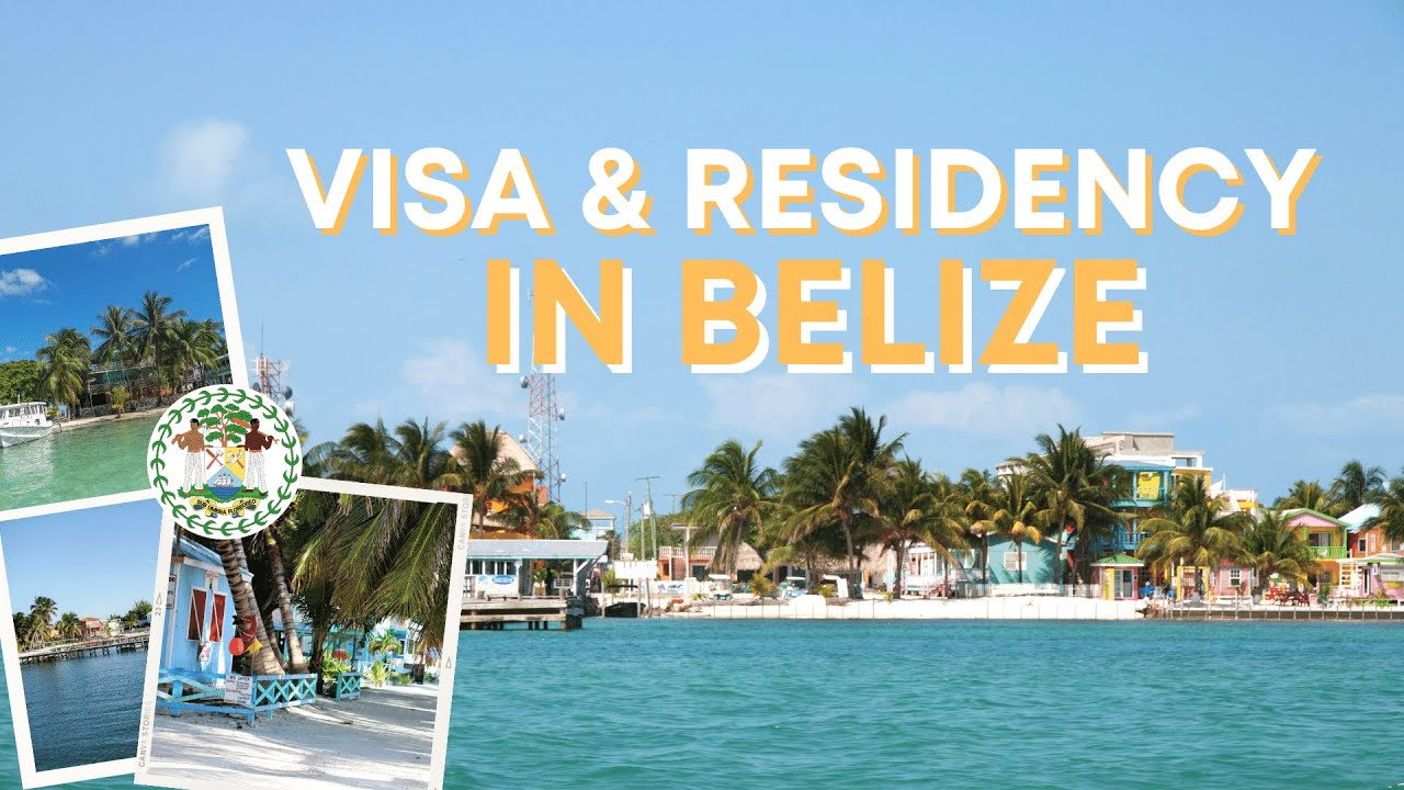 Belize Visa And Residency Information International Living Countries