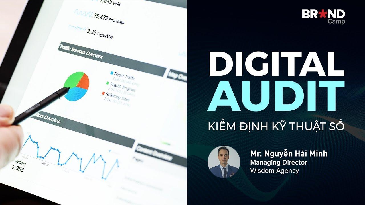 Brand Camp Trailer: Digital Audit (Mr. Nguyễn Hải Minh)