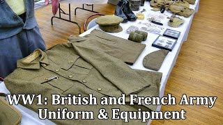 World War 1: British and French Army Uniform and Equipment